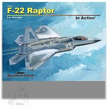 SQUADRON SIGNAL 10223 F-22 FAPTOR IN ACTION *SOFT COVERED REFERENCE BOOK