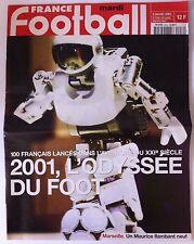 France Football du 2/01/2001; L'odyssée du Foot, 100 français lancés dans le XXI