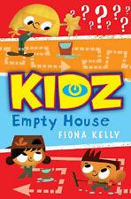 KIDZ: The Empty House (KIDZ (Kids in the Danger Zone)) (KIDZ (Kids in the Danger