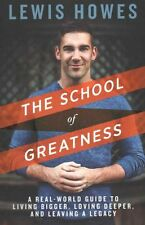 The School of Greatness by Lewis Howes 9781623367145 (Paperback, 2015)