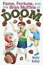 Fame, Fortune, and the Bran Muffins of Doom-ExLibrary