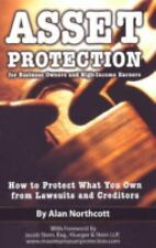 Asset Protection for Business Owners and High-Income Earners: How to Protect Wha