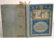 Perfect Womanhood for Maidens-Wives-Mothers by Melendy; K. T. Boland, 1903