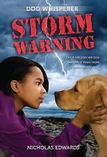 Dog Whisperer: Storm Warning: Storm Warning by Nicholas Edwards (Paperback /...