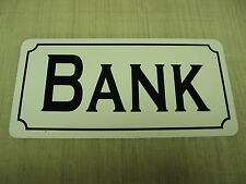 BANK Metal Sign 4 Hospital Home Store Pharmacy School ATM Old West Town