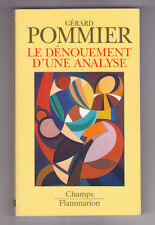 Le dénouement d'une analyse Gérard POMMIER