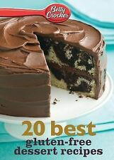 Betty Crocker 20 Best Gluten-Free Dessert Recipes by Betty Crocker (2013,...