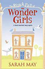 The Rise and Fall of the Wonder Girls by Sarah May (Paperback, 2009)