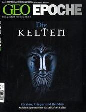 GEO Epoche 47/2011: Die Kelten - Fürsten, Krieger und Druiden. Eine Kultur zwisc