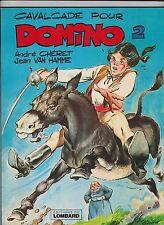 Domino 2. Cavalcade pour Domino. CHERET 1979. Lombard. EO broché