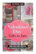 Valentines Day Gifts in Jars : Blow Your Lovers Socks off with Valentines Day...