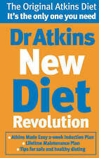 Dr Atkins New Diet Revolution: The No-hunger, Luxurious Weight Loss Plan That Re