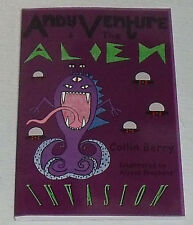 Andy Venture And The Alien Invasion Book SIGNED Autographed Collin Berry NEW