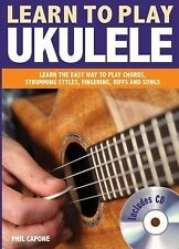 Learn to Play Ukulele by Phil Capone (2012, Hardcover)