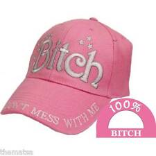 100% BITCH DON'T MESS WITH ME EMBROIDERED PINK HAT CAP