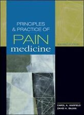 Principles and Practice of Pain Medicine (2nd Edition) by Warfield, Carol A./...