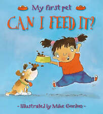 New Experiences: Can I Feed It? My First Pet,GOOD Book