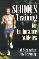 Serious Training for Endurance Athletes 2nd Sleamaker, Rob, Browning, Ray Paper