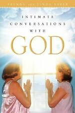 Intimate Conversations with God Almighty