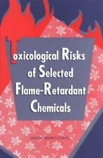 Toxicological Risks of Selected Flame-Retardant Chemicals-ExLibrary