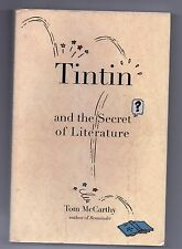Tintin and the Secret of Literature. McCARTHY. Edition américaine 2006.