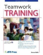 Teamwork Training (ASTD Trainer's Workshop)