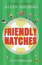 BN NEW Friendly Matches by Allan Ahlberg (Paperback, 2002)
