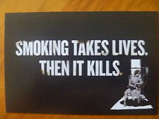 POSTCARD....QUIT SMOKING...SMOKING TAKES LIVES, THEN IT KILLS...QUITLINE