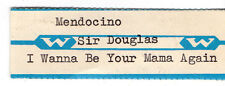 STICKER JUKE BOX - MENDICINO - SIR DOUGLAS -I WANNA BE YOUR MANA AGAIN WURLITZER