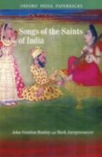 Songs of the Saints of India by Mark Juergensmeyer and John Stratton Hawley...