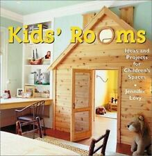 Kids' Rooms : Ideas and Projects for Children's Spaces by Elaine Louie, Dania...