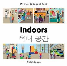 My First Bilingual Book: My First Bilingual Book-Indoors (English-Korean) by...