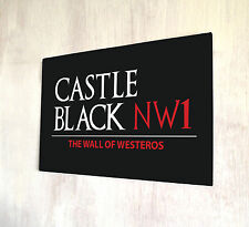 Game of Thrones inspired Castle Black Westeros Nights Watch Black Sign A4