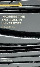 Curriculum Studies Worldwide: Imagining Time and Space in Universities :...