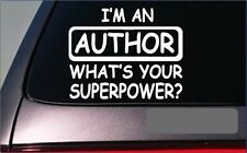 I'm an Author sticker decal *G345* writer book publisher publishing