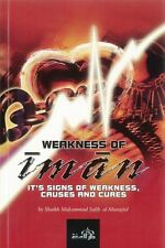 Weakness Of Iman: Its Signs Of Weakness, Causes And Cures