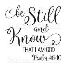 STENCIL*be still and know...God*12x12 for Painting Signs Wood Fabric Canvas