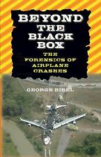 Beyond the Black Box: The Forensics of Airplane Crashes-ExLibrary