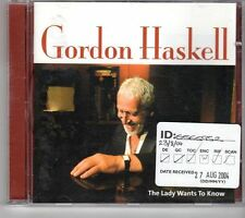 (GM78) Gordon Haskell, The Lady Want's To Know - 2004 CD