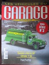 FASCICULE GARAGE MODERNE HS N° 3 CITROEN T 55 CITERNE BP