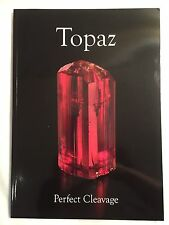 Topaz: Perfect Cleavage extraLapis No. 14 - ISBN 978-0-9790998-9-2