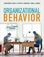 Organizational Behavior : A Critical-Thinking Approach by Christopher P. Neck, E