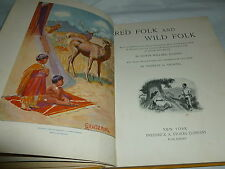 1902 Illustrated Hardcover Childrens Book,Red Folk and Wild Folk,EW Deming  G519