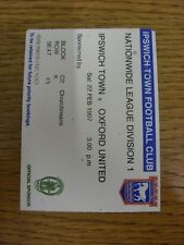 22/02/1997 Ticket: Ipswich Town v Oxford United (slight creasing/folding). Footy