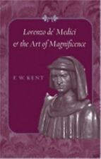 Lorenzo de' Medici and the Art of Magnificence (The Johns Hopkins Symp-ExLibrary