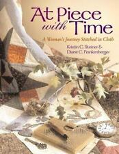 At Piece with Time: A Woman's Journey Stitched in Cloth-ExLibrary