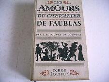 littérature érotique LES AMOURS DU CHEVALIER DE FAUBLAS Louvet de Couvray 1966