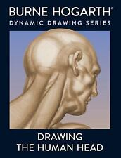 Drawing the Human Head by Burne Hogarth (1989, Paperback)