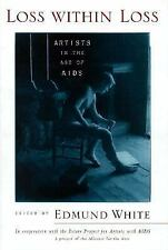 Loss Within Loss: Artists in the Age of AIDS  Hardcover