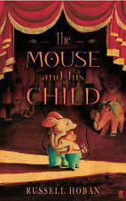 The Mouse and His Child by Russell Hoban (Paperback, 2005)